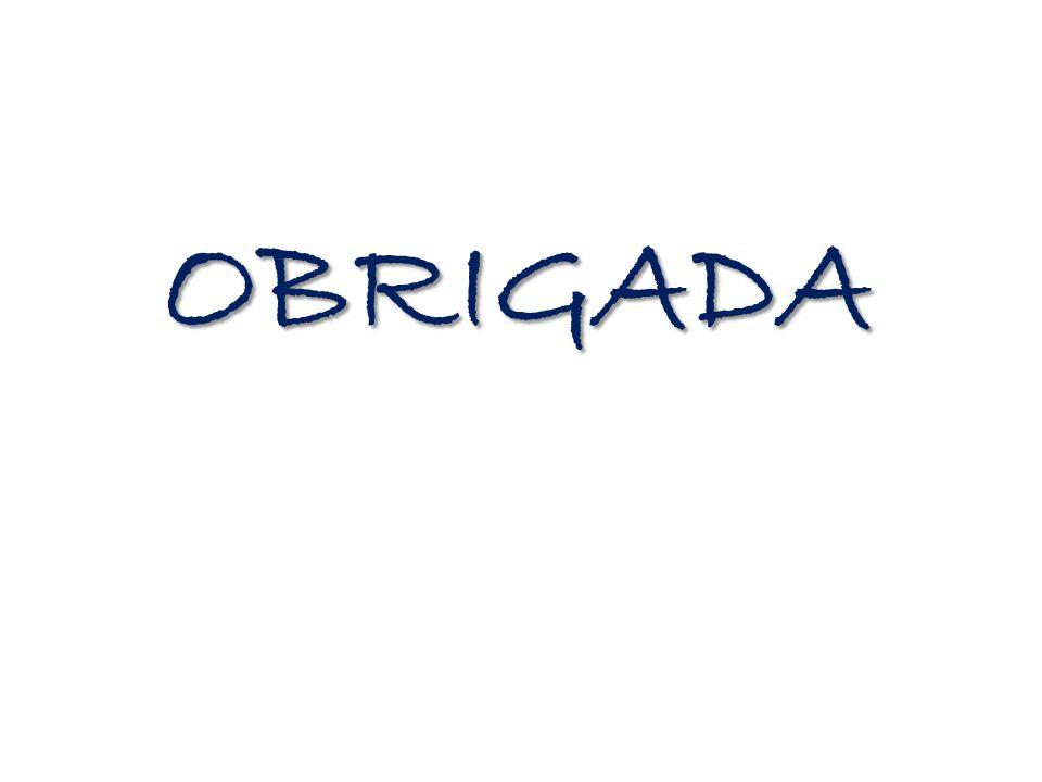 OBRIGADA