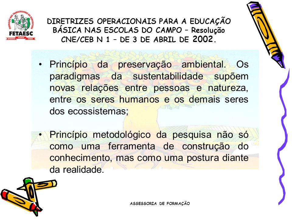 ASSESSORIA DE FORMAÇÃO Princípio da preservação ambiental.