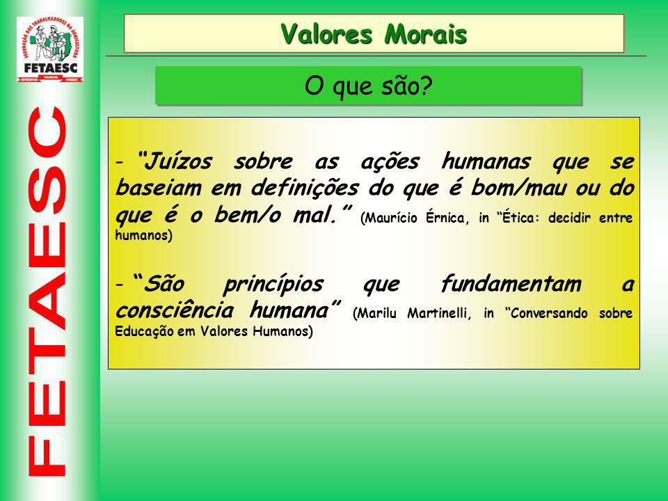 Valores Morais O que são.