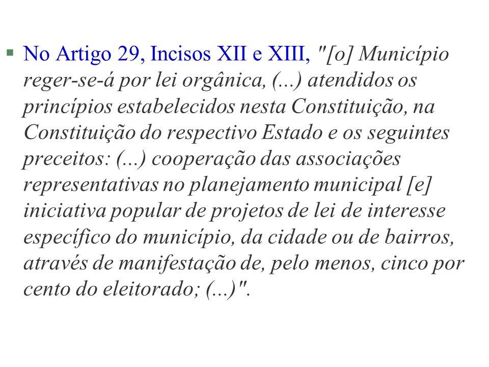 §No Artigo 29, Incisos XII e XIII,