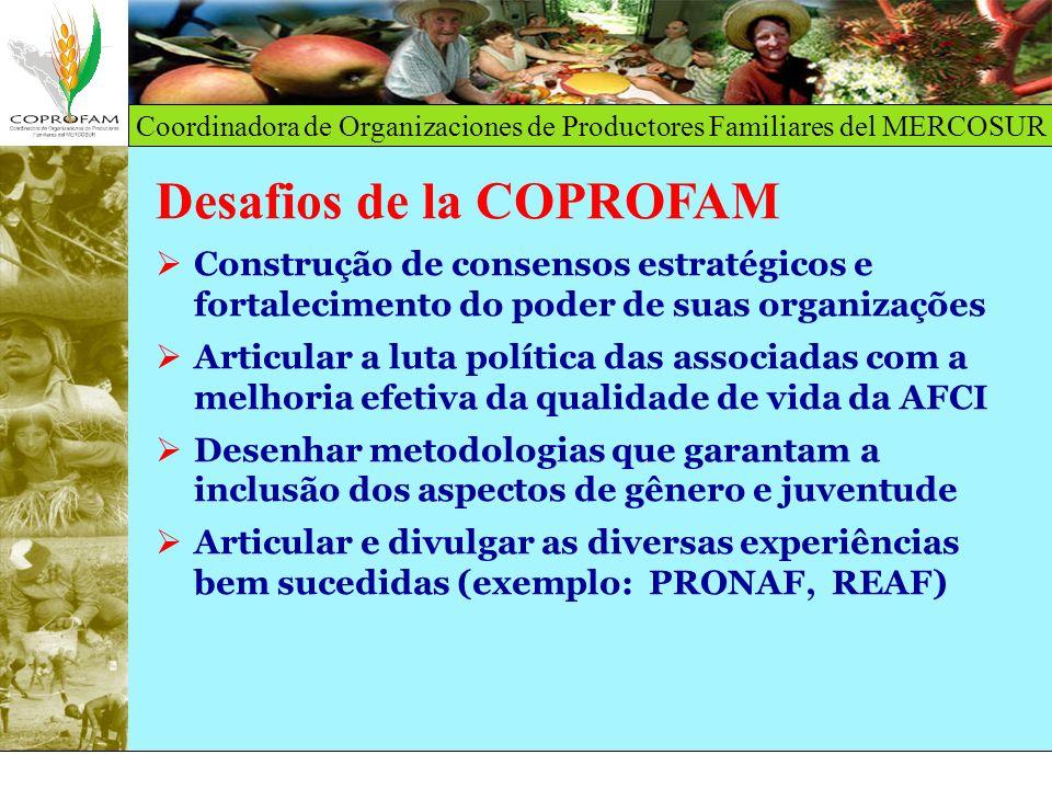 Coordinadora de Organizaciones de Productores Familiares del MERCOSUR Desafios de la COPROFAM Construção de consensos estratégicos e fortalecimento do