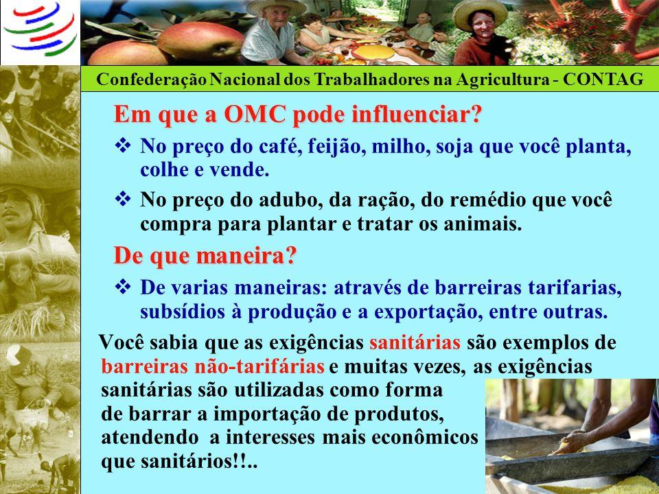Confederação Nacional dos Trabalhadores na Agricultura - CONTAG Como nasceu a OMC.