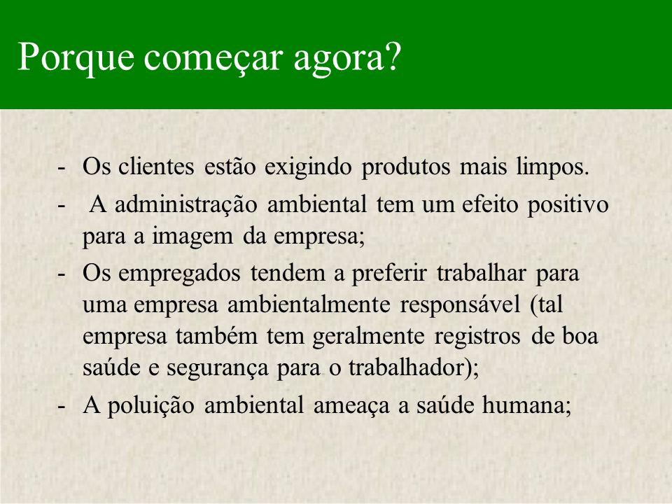 Princípios de Proteção Ambiental 7.Apoiar uma abordagem preventiva aos desafios ambientais; 8.