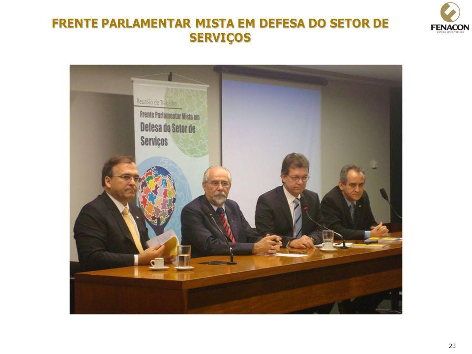 23 FRENTE PARLAMENTAR MISTA EM DEFESA DO SETOR DE SERVIÇOS