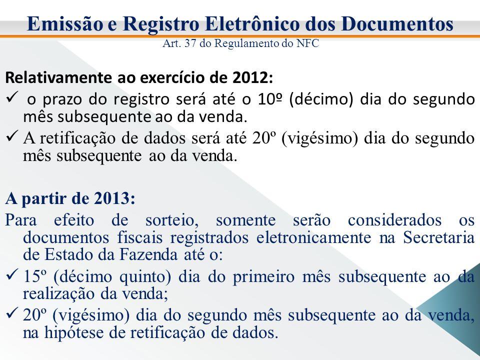 Emissão e Registro Eletrônico dos Documentos Art.
