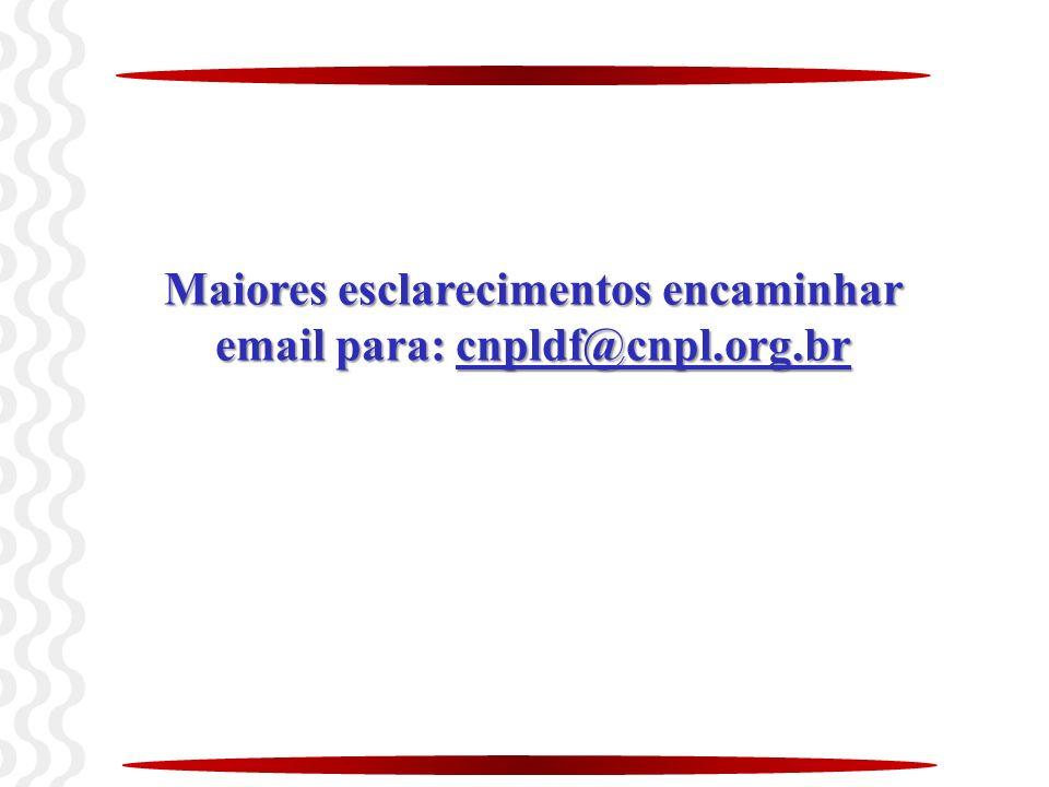 Maiores esclarecimentos encaminhar email para: cnpldf@cnpl.org.br