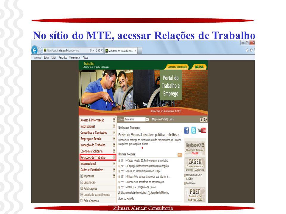 Zilmara Alencar Consultoria No sítio do MTE, acessar Relações de Trabalho