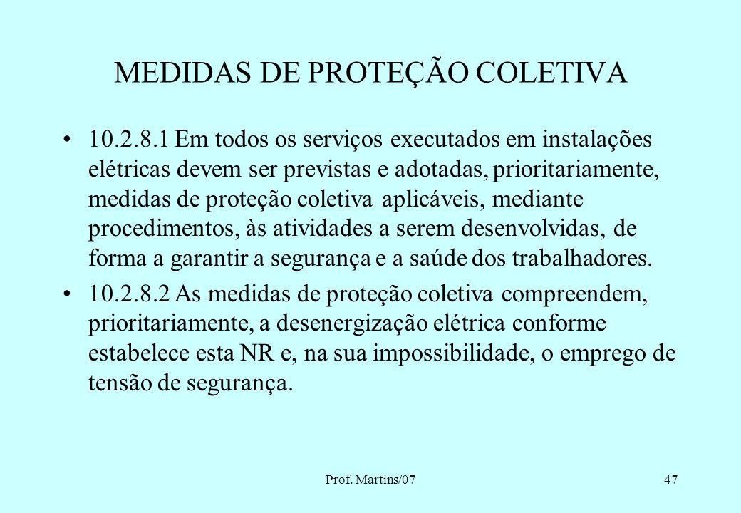 Prof. Martins/0746 MEDIDAS DE PROTEÇÃO COLETIVA INDIVIDUAL