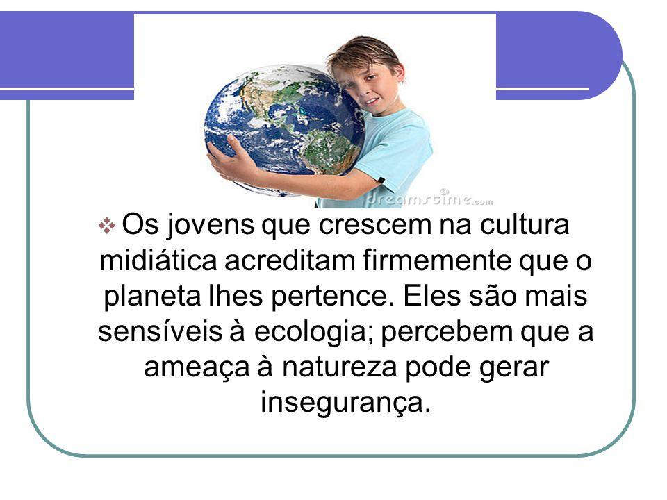 Os jovens gostam de viajar, de interagir com pessoas de outros países.