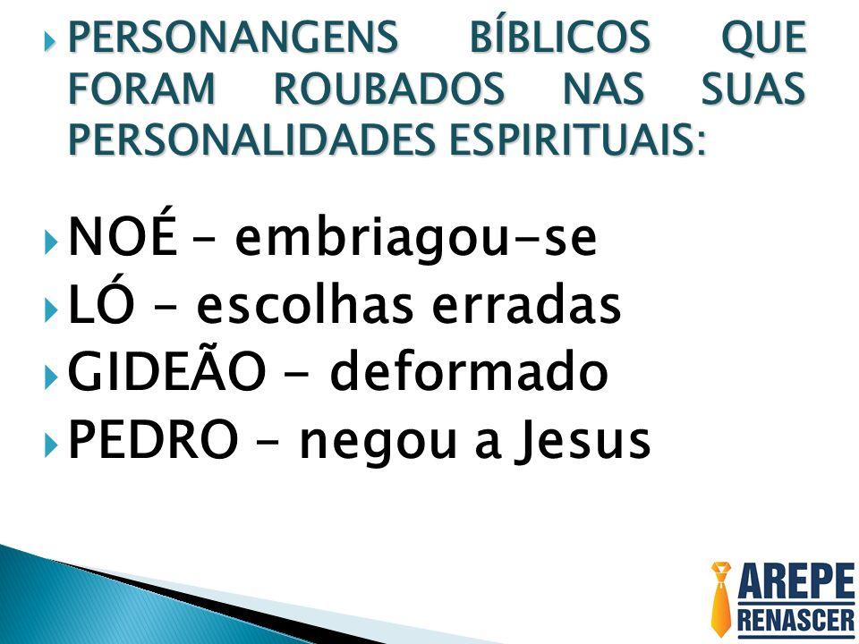 PERSONANGENS BÍBLICOS QUE FORAM ROUBADOS NAS SUAS PERSONALIDADES ESPIRITUAIS: PERSONANGENS BÍBLICOS QUE FORAM ROUBADOS NAS SUAS PERSONALIDADES ESPIRIT