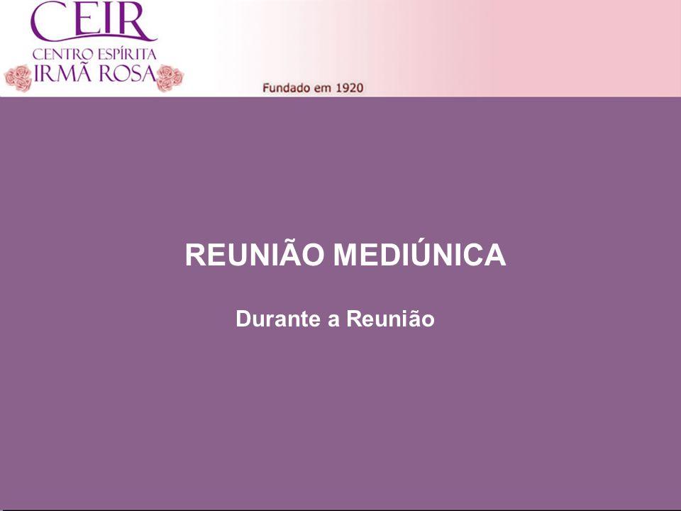 Título 1 Sub-Título 1 Título Principal Elaborado por: nome do autor Junho/2010 Durante a Reunião REUNIÃO MEDIÚNICA