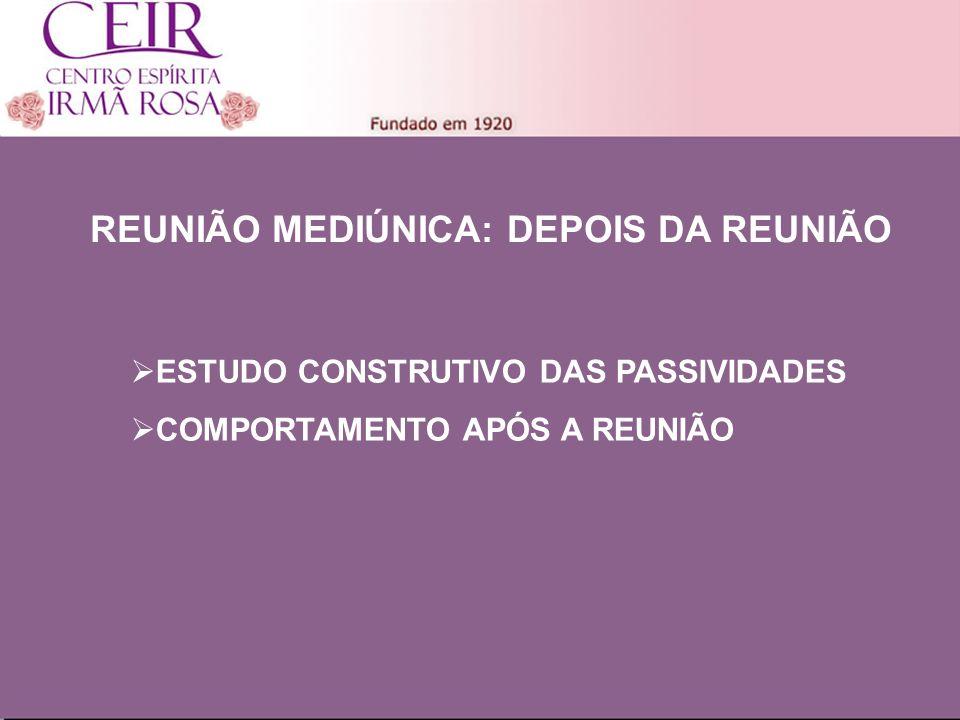 Título 1 Sub-Título 1 Título Principal Elaborado por: nome do autor Junho/2010 REUNIÃO MEDIÚNICA: DEPOIS DA REUNIÃO ESTUDO CONSTRUTIVO DAS PASSIVIDADE