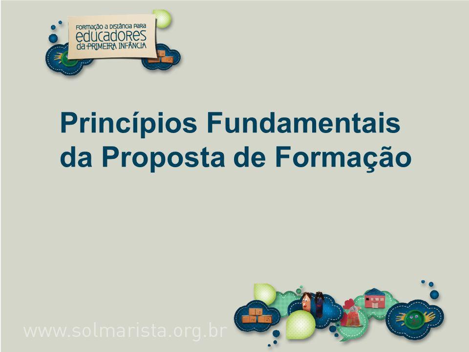 Princípios Fundamentais da Proposta de Formação