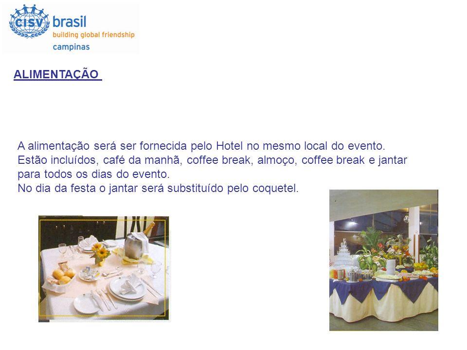 ALIMENTAÇÃO A alimentação será ser fornecida pelo Hotel no mesmo local do evento. Estão incluídos, café da manhã, coffee break, almoço, coffee break e