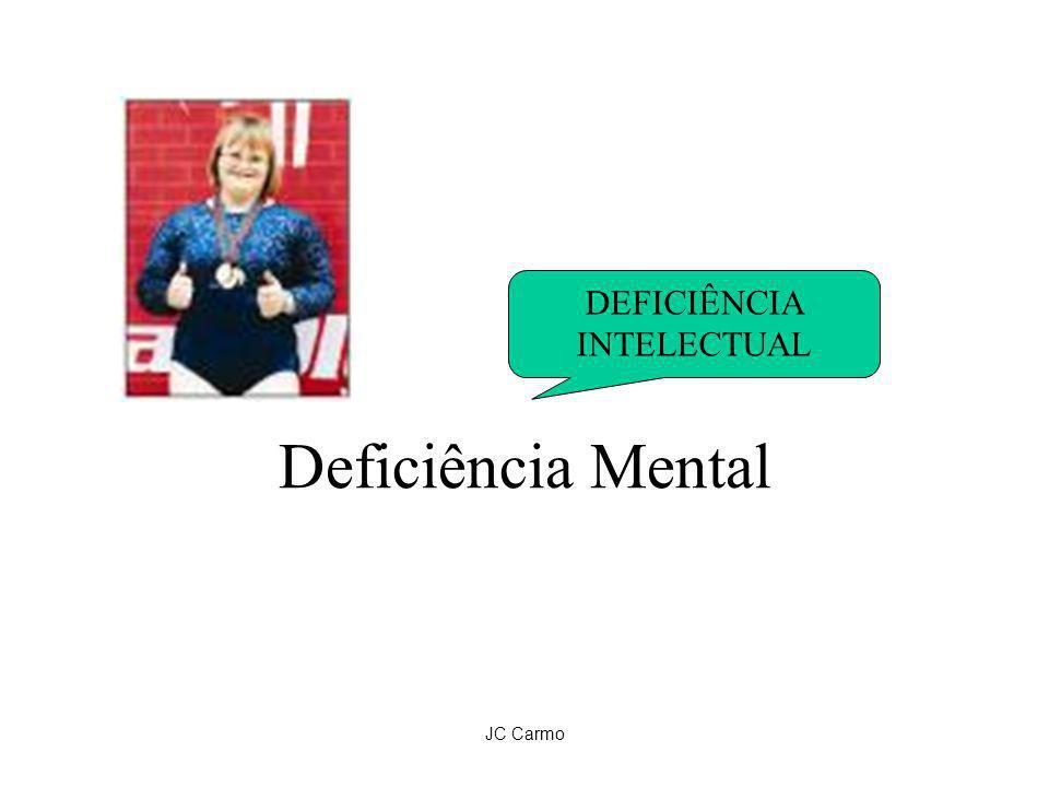 JC Carmo Deficiência Mental DEFICIÊNCIA INTELECTUAL