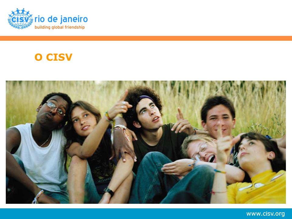 www.cisv.org A paz duradoura é possível se indivíduos e grupos de diferentes nações aprenderem a conviver uns com os outros como amigos.