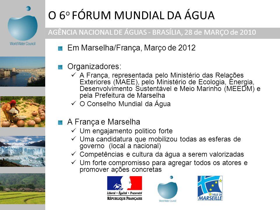 Em Marselha/França, Março de 2012 Organizadores: A França, representada pelo Ministério das Relações Exteriores (MAEE), pelo Ministério de Ecologia, E