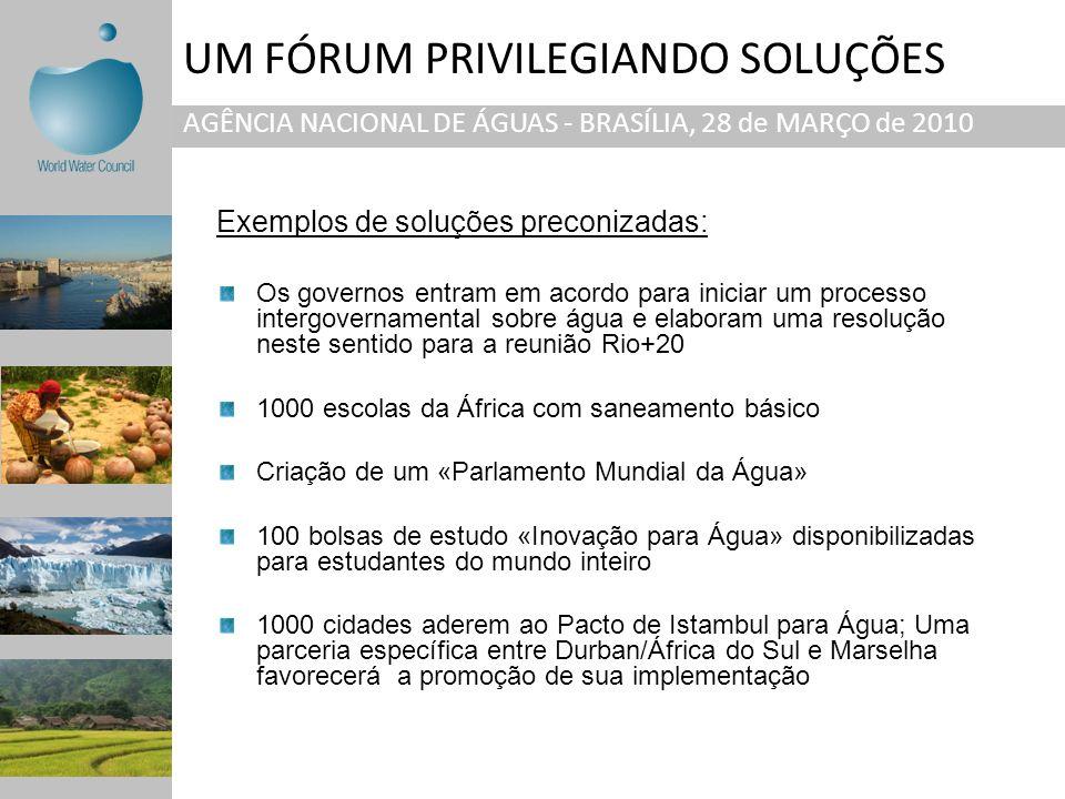 UM FÓRUM PRIVILEGIANDO SOLUÇÕES AGÊNCIA NACIONAL DE ÁGUAS - BRASÍLIA, 28 de MARÇO de 2010 Os governos entram em acordo para iniciar um processo interg