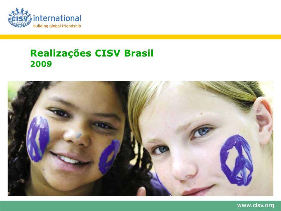 www.cisv.org Realizações CISV Brasil 2009