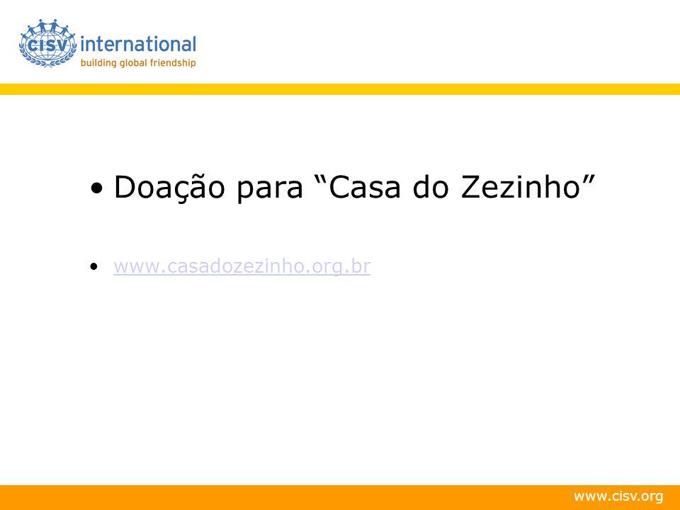 Doação para Casa do Zezinho www.casadozezinho.org.br