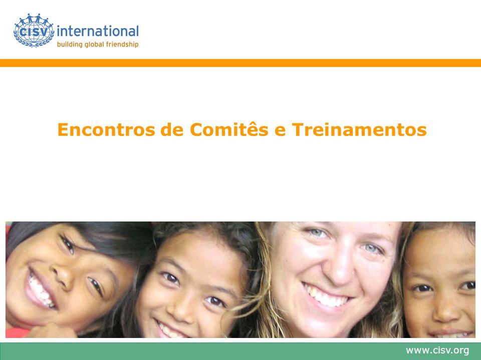www.cisv.org Encontros de Comitês e Treinamentos
