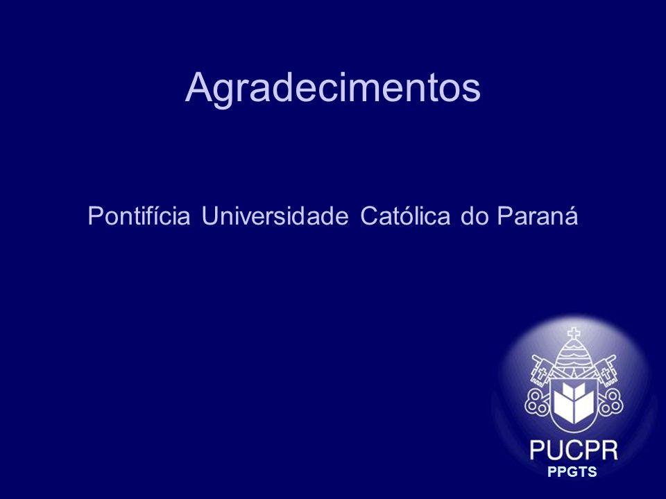 PPGTS Agradecimentos Pontifícia Universidade Católica do Paraná