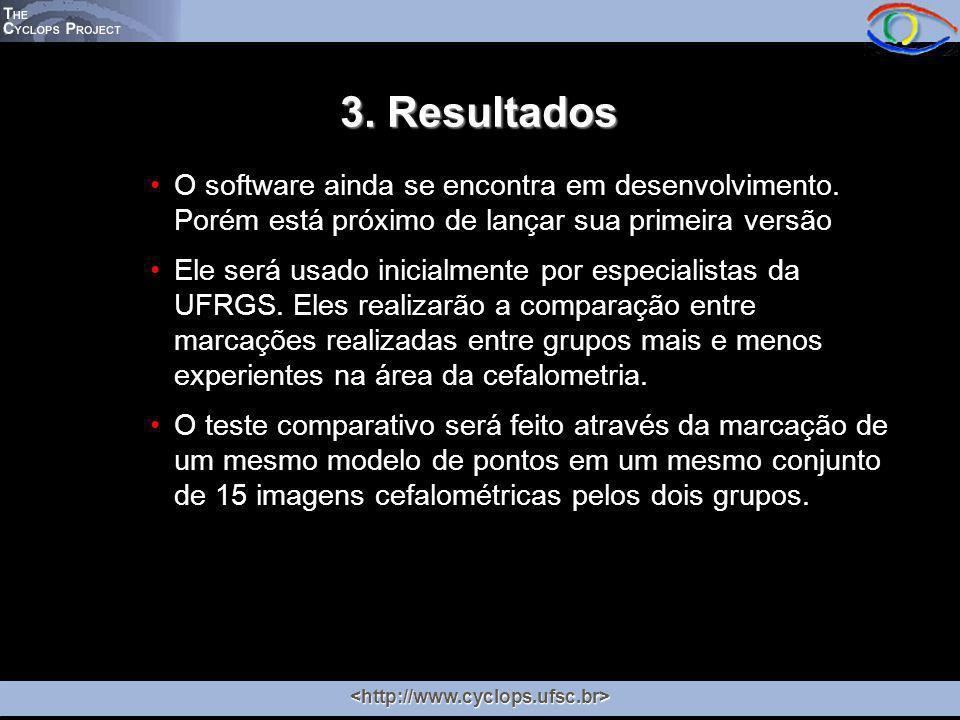 3. Resultados O software ainda se encontra em desenvolvimento.