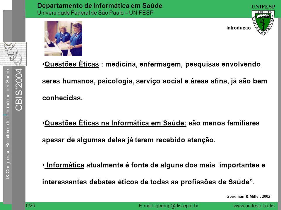 IX Congresso Brasileiro de Informática em Saúde CBIS 2004 UNIFESP 20/26 Departamento de Informática em Saúde Universidade Federal de São Paulo – UNIFESP E-mail cjcamp@dis.epm.brwww.unifesp.br/dis Metodologia Causa do Óbito 1996 1997 1998 1999 2000 Aids 29,9 20,7 16,5 14,8 13,2 Neoplasia maligna da mama 18,7 20,1 19,9 20,1 18,5 (/100.000 muheres) Neoplasia maligna do colo 5,1 5,1 5,3 5,4 5,9 do útero (/100.000 mulh) Infarto agudo do miocardio 66,9 66,3 66,8 62,0 60,4 Doenças cerebrovasculares 62,1 61,9 60,3 62,2 56,0 Diabetes mellitus 21,0 23,2 21,3 24,2 23,9 Acidentes de transporte 25,3 23,7 17,4 17,9 8,2 Agressões 55,6 54,7 59,3 66,7 58,5 Coeficiente de Mortalidade para algumas causas selecionadas (por 100.000 habitantes)