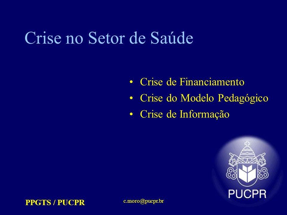 PPGTS / PUCPR c.moro@pucpr.br GLIF (Guideline Interchange Format)