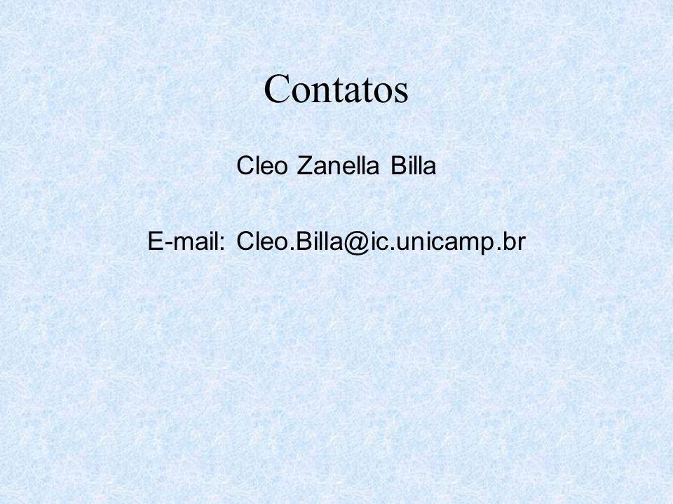 Contatos Cleo Zanella Billa E-mail: Cleo.Billa@ic.unicamp.br