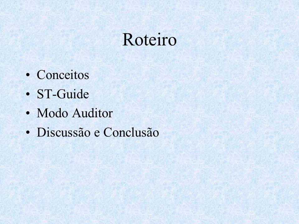 Roteiro Conceitos ST-Guide Modo Auditor Discussão e Conclusão