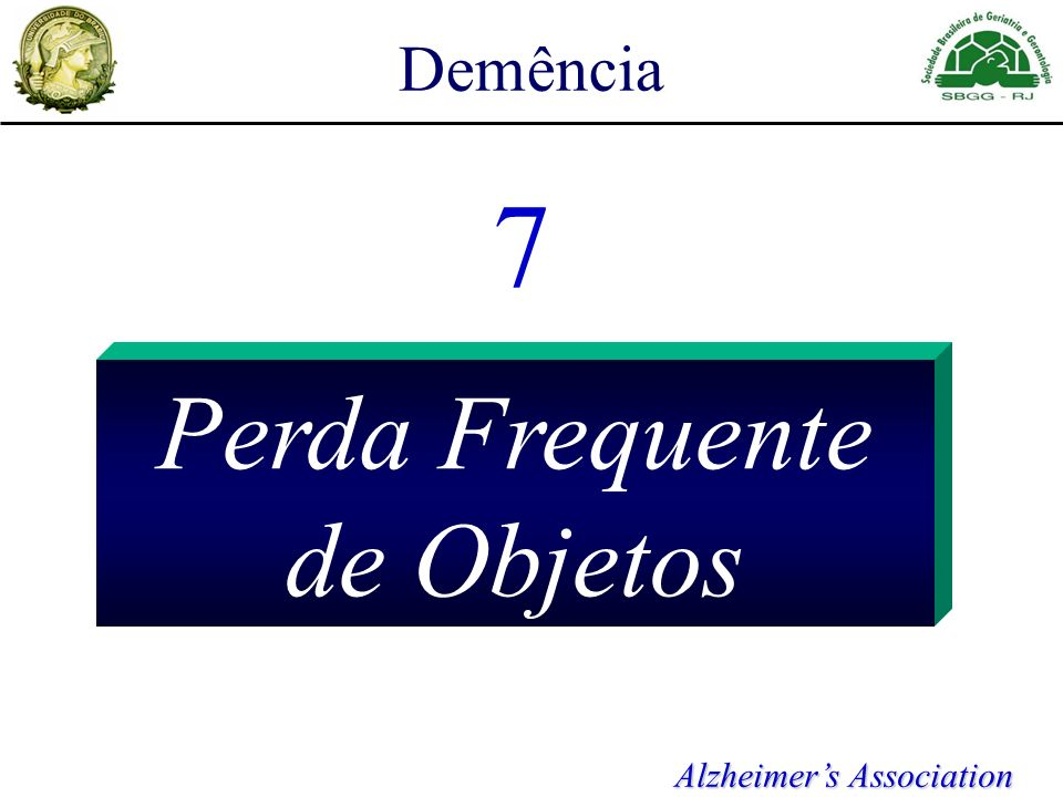 Demência 7 Perda Frequente de Objetos Alzheimers Association