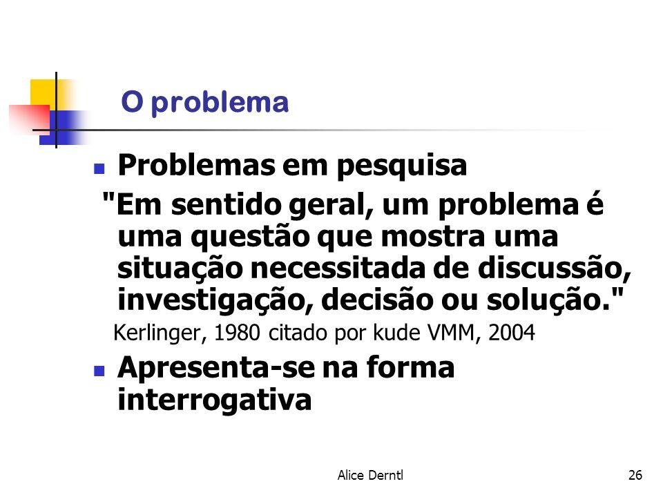 Alice Derntl26 O problema Problemas em pesquisa