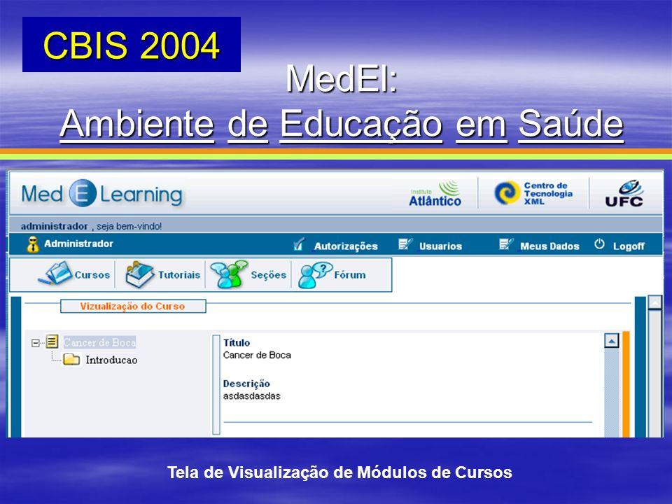 Tela de Visualização de Módulos de Cursos MedEl: Ambiente de Educação em Saúde CBIS 2004