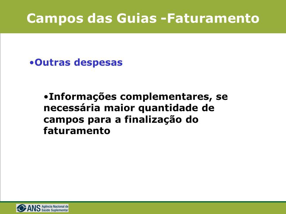 Campos das Guias -Faturamento Honorário Individual Além dos dados de identificação Acomodação: apartamento, berçário, enfermaria, Quarto, UTI, Outros
