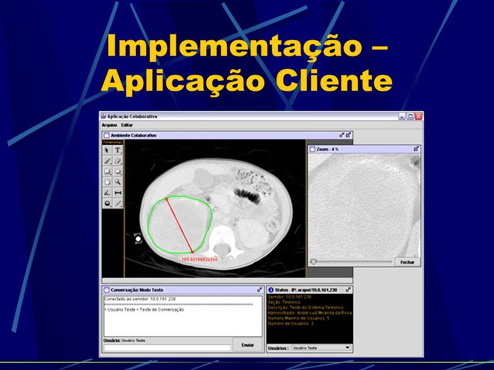 Implementação – Aplicação Cliente