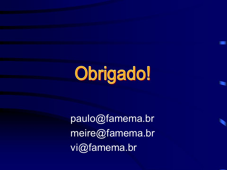 paulo@famema.br meire@famema.br vi@famema.br