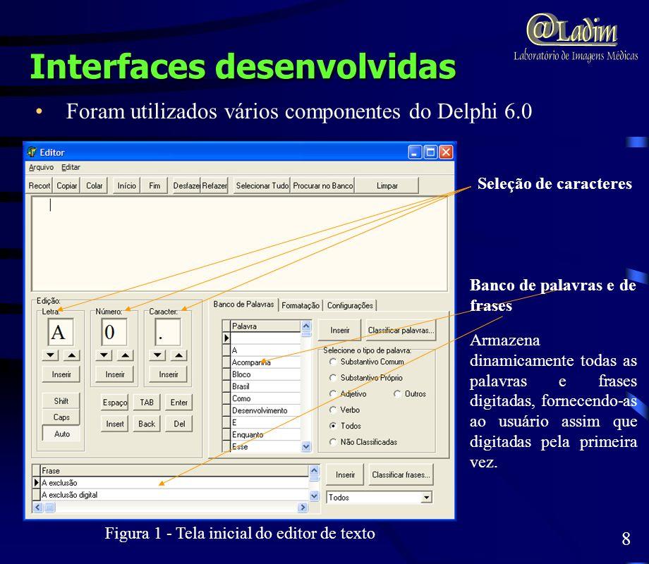 Figura 1 - Tela inicial do editor de texto Banco de palavras e de frases Armazena dinamicamente todas as palavras e frases digitadas, fornecendo-as ao