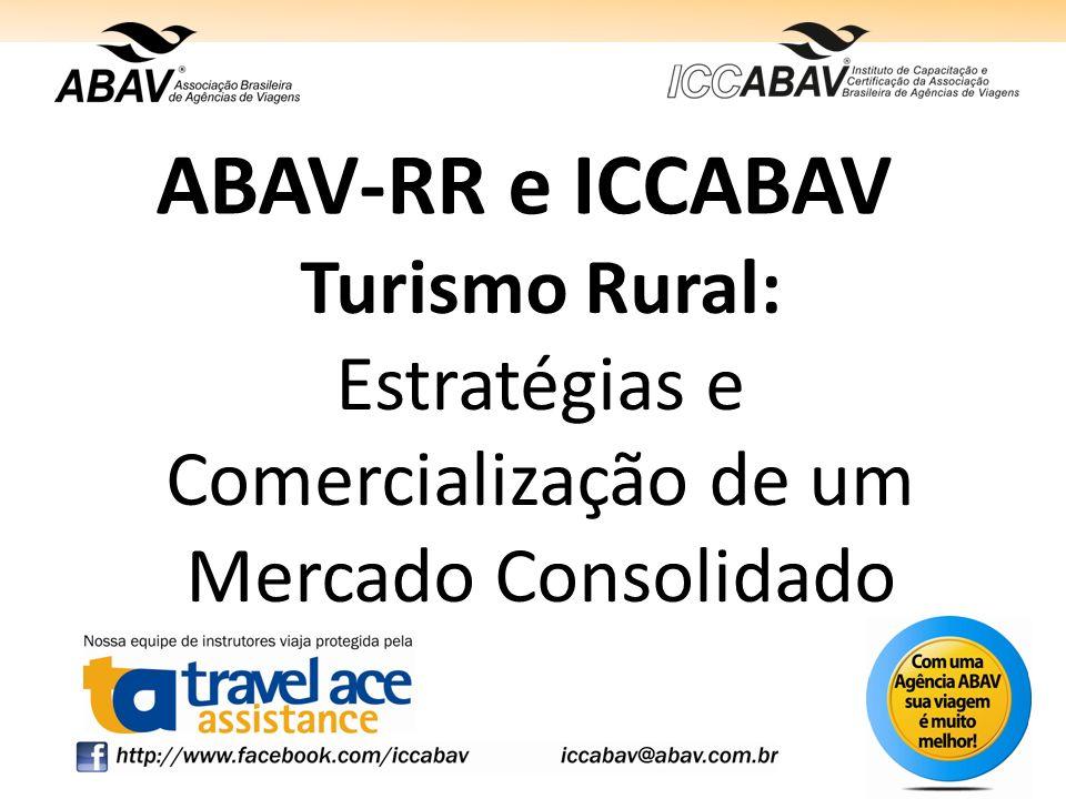 ABAV-RR e ICCABAV Turismo Rural: Estratégias e Comercialização de um Mercado Consolidado