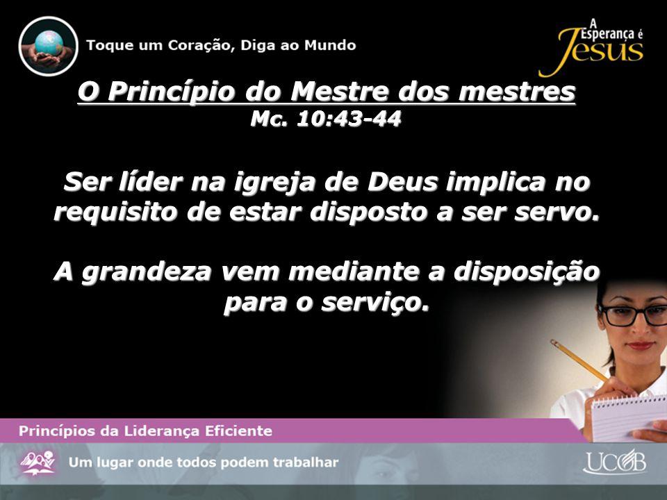 Ser líder na igreja de Deus implica no requisito de estar disposto a ser servo. A grandeza vem mediante a disposição para o serviço. O Princípio do Me