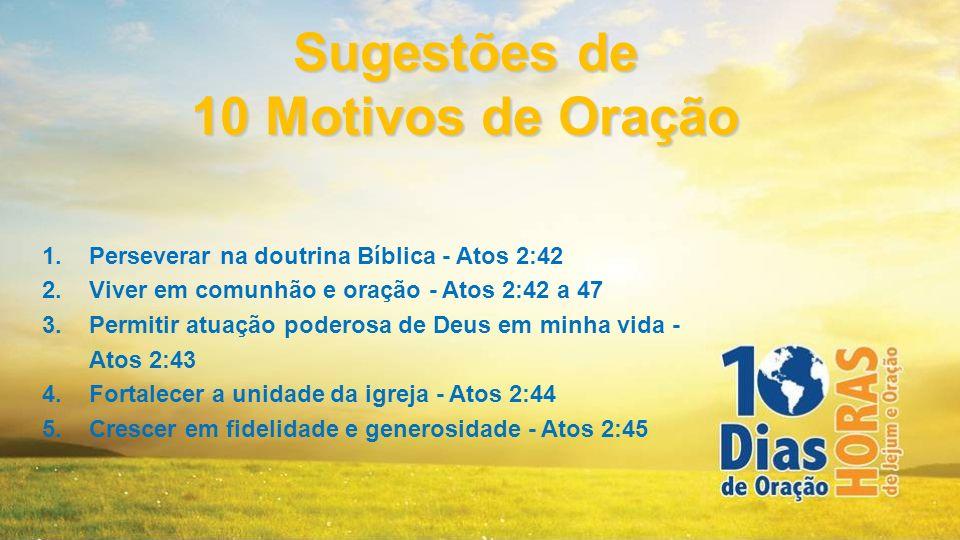 1.Perseverar na doutrina Bíblica - Atos 2:42 2.Viver em comunhão e oração - Atos 2:42 a 47 3.Permitir atuação poderosa de Deus em minha vida - Atos 2: