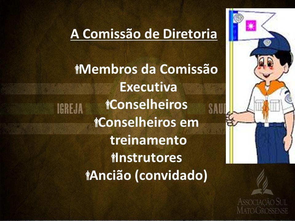A Comissão de Diretoria Membros da Comissão Executiva Conselheiros Conselheiros em treinamento Instrutores Ancião (convidado)