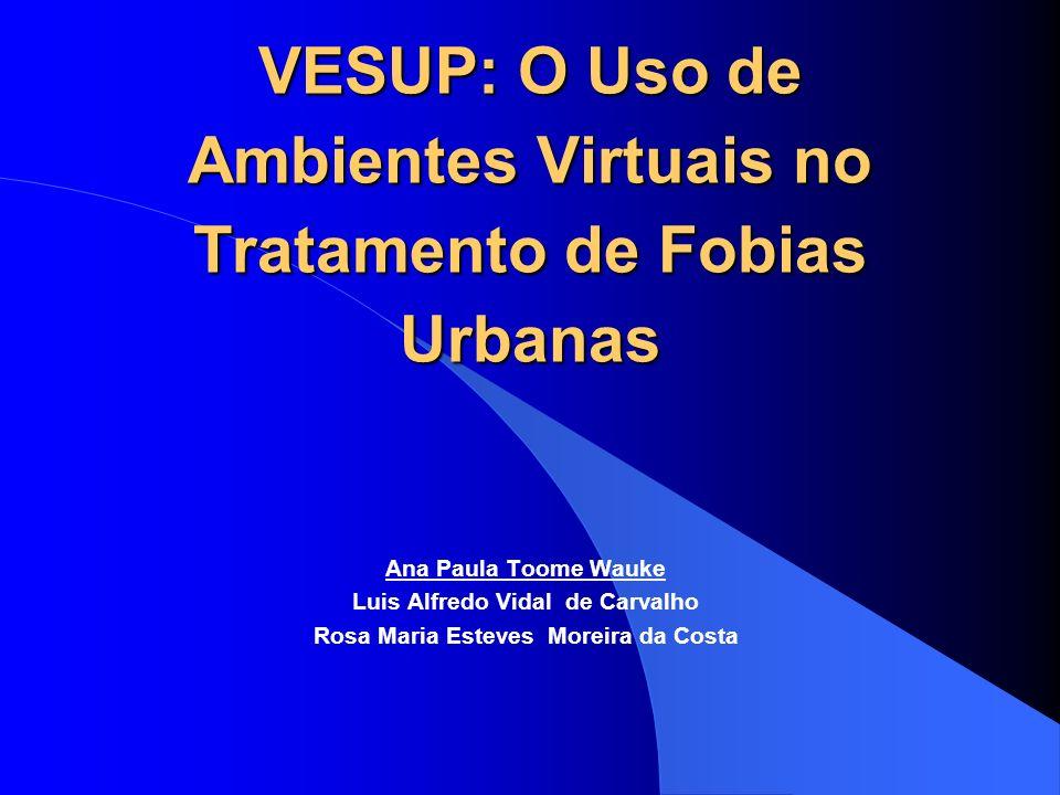 Tópicos da Apresentação Objetivo; Transtornos de Ansiedade e Tratamentos; Realidade Virtual (Vantagens); Ambientes Virtuais Desenvolvidos; Conclusões e Perspectivas Futuras.