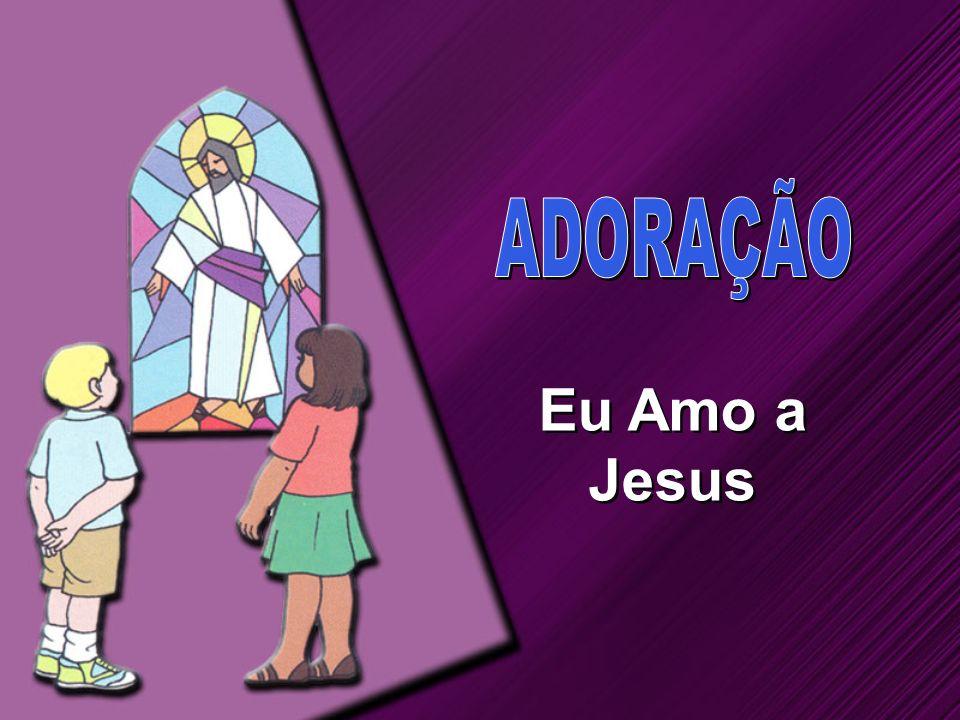 Eu Amo a Jesus