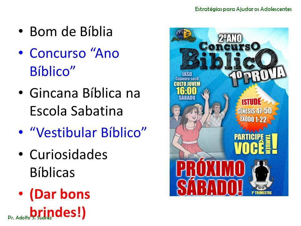 Bom de Bíblia Concurso Ano Bíblico Gincana Bíblica na Escola Sabatina Vestibular Bíblico Curiosidades Bíblicas (Dar bons brindes!) Pr. Adolfo S. Suáre