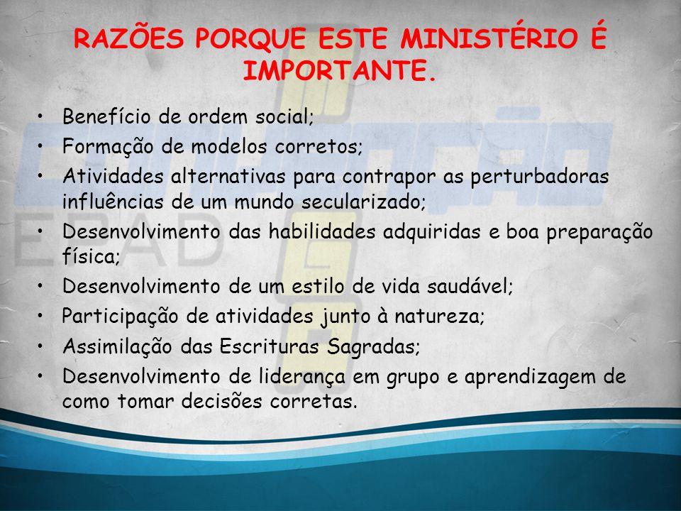 A IMPORTÂNCIA DO CLUBE DE DESBRAVADORES NA IGREJA.
