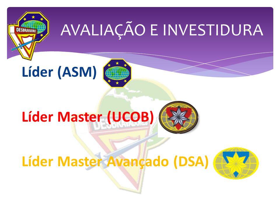 Líder (ASM) Líder Master (UCOB) Líder Master Avançado (DSA)