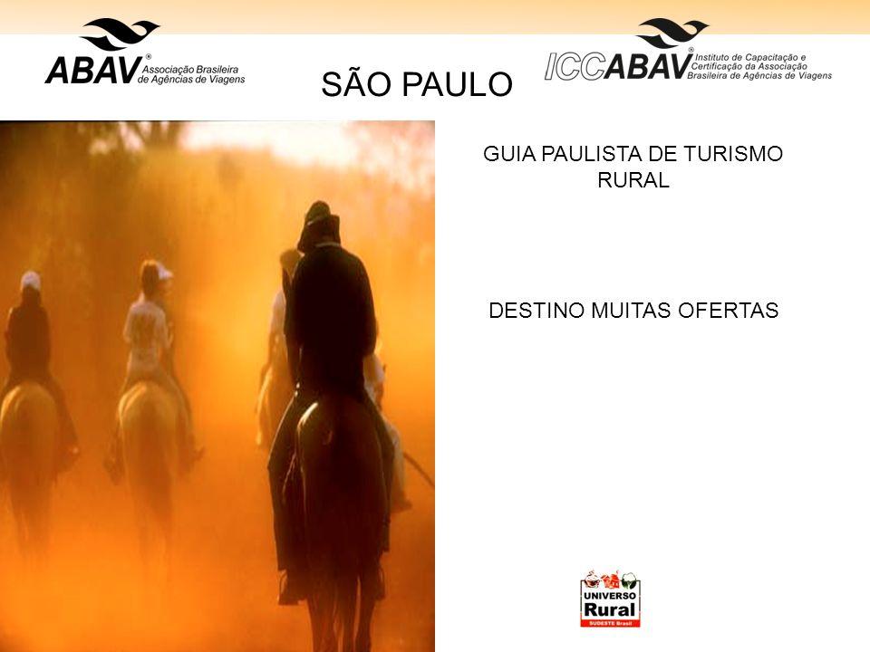 GUIA PAULISTA DE TURISMO RURAL DESTINO MUITAS OFERTAS SÃO PAULO