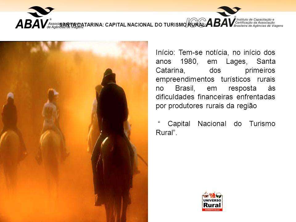 Início: Tem-se notícia, no início dos anos 1980, em Lages, Santa Catarina, dos primeiros empreendimentos turísticos rurais no Brasil, em resposta às d