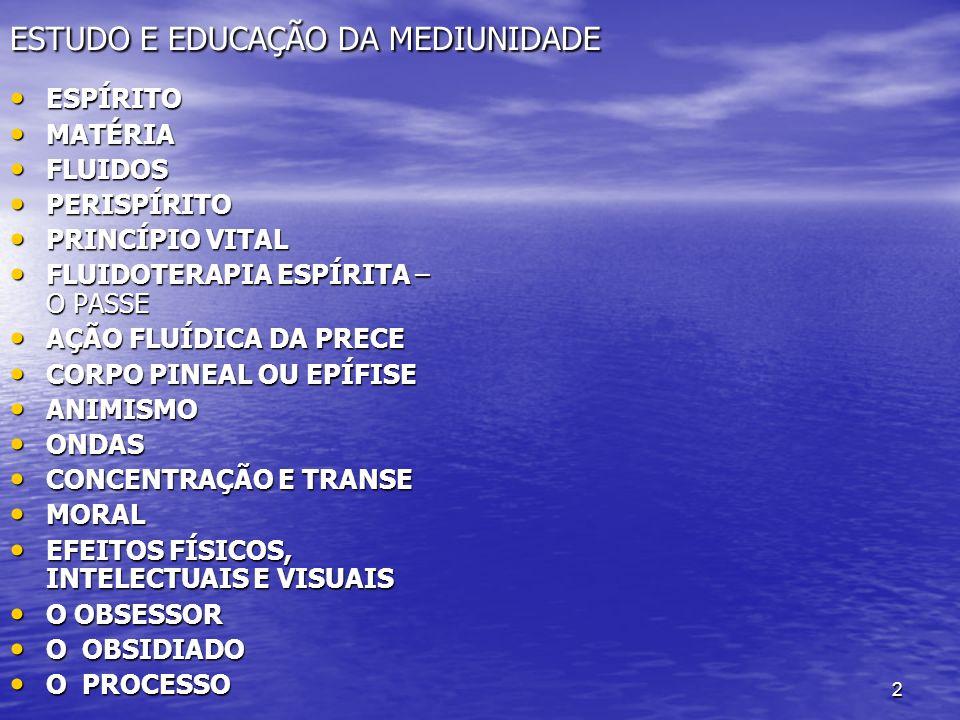 33 MEDIUNIDADE E LOUCURA A PRÁTICA MEDIUNICA NÃO PRODUZ LOUCURA A PRÁTICA MEDIUNICA NÃO PRODUZ LOUCURA OFERECE PERIGO AS PESSOAS IMPRUDENTES, QUE NÃO TEM PREPARO DOUTRINÁRIO, NÃO TEM EQUILÍBRIO MORAL, NECESSÁRIO A NEUTRALIZAÇÃO DAS INFLUÊNCIAS OBSESSIVAS.